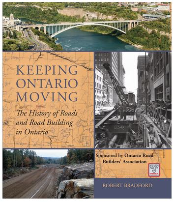 ORBA's new 432-page illustrated history of road building in Ontario is now available